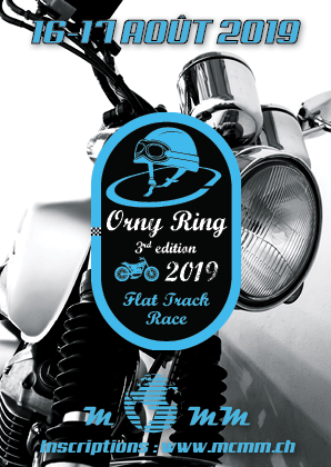 Orny Ring (Flat Track) 2019 :: 16-17 août 2019 :: Agenda :: ActuMoto.ch