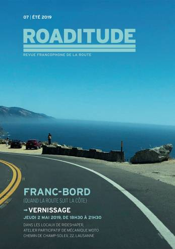 Vernissage numéro avril de la revue Roaditude :: 02 mai 2019 :: Agenda :: ActuMoto.ch